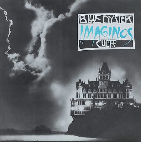 From the Vault: Blue Oyster Cult - Imaginos (1987)