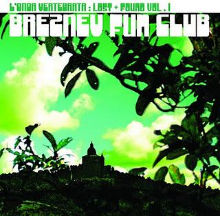 Breznev Fun Club - L'Onda Vertebrata: Lost + Found Vol. I (2010)