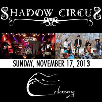 Live Review: Shadow Circus and Edensong at Roxy and Dukes, Dunellen (NJ) - November 17, 2013